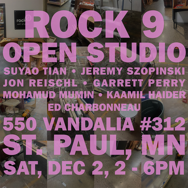 Rock 9  Open Studio Dec. 2, 2-6pm 550 Vandalia #312 St. Paul, MN